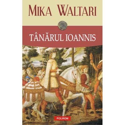 Tanarul Ioannis - Mika Waltari