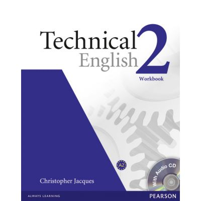 Technical English Level 2 Workbook without key and CD Pack - Christopher Jacques