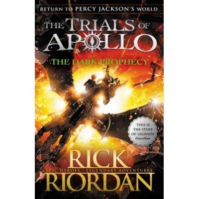 The Dark Prophecy - The Trials of Apollo Book 2 - Rick Riordan