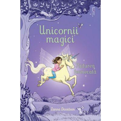 Unicornii magici. Padurea fermecata - Usborne Books