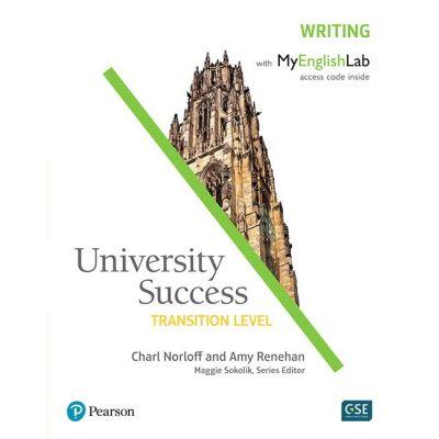 University Success Transition Writing Student Book with MyEnglishLab - Charl Norloff, Amy Renehan, Maggie Sokolik