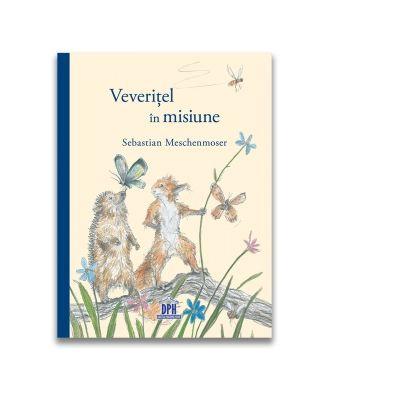 Veveritel in misiune - Sebastian Meschenmoser