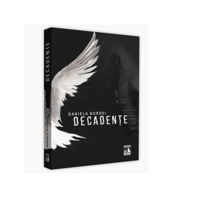 Decadente - Daniela Bordei