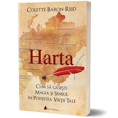 Harta. Cum sa gasesti magia si sensul in povestea vietii tale - Colette Baron-Reid