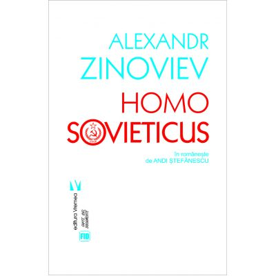 Homo Sovieticus - Alexandr Zinoviev
