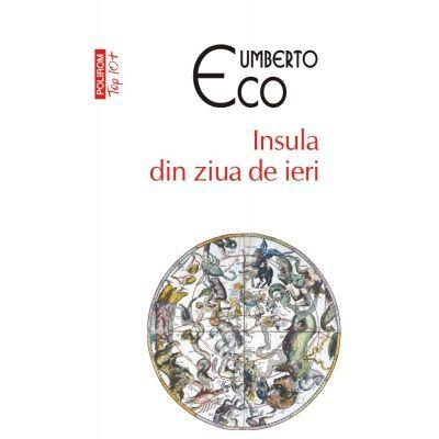 Insula din ziua de ieri - Umberto Eco