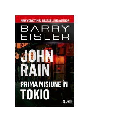 John Rain. Prima misiune in Tokio - Barry Eisler