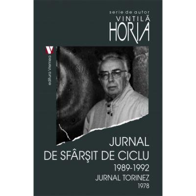 Jurnal de sfarsit de ciclu 1989-1992. Jurnal torinez 1978 - Horia Vintila