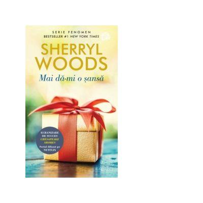 Mai da-mi o sansa - Sherryl Woods