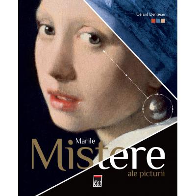 Marile mistere ale picturii - Gerard Denizeau
