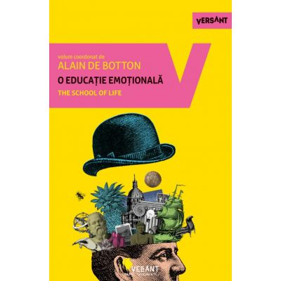 O educatie emotionala - Alain de Botton