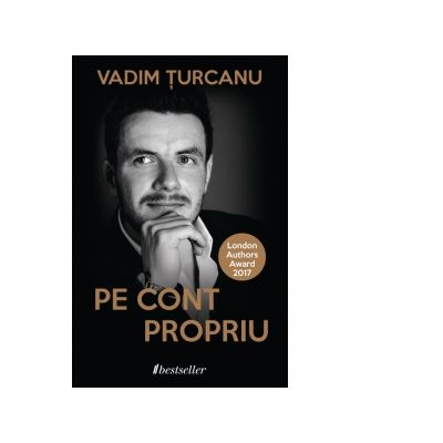Pe cont propriu. Traieste independent incepand de astazi - Vadim Turcanu
