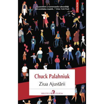 Ziua Ajustarii - Chuck Palahniuk