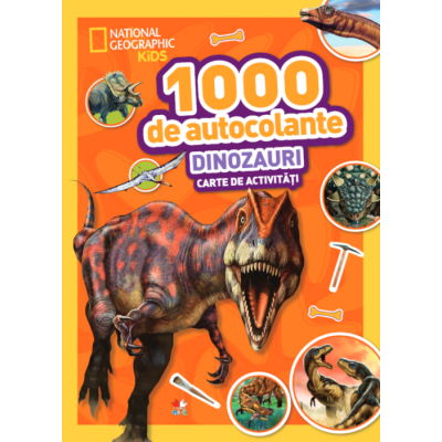 1000 de autocolante. Dinozauri. Carte de activitati - National Geographic