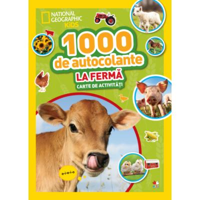 1000 de autocolante. La ferma. Carte de activitati - National Geographic