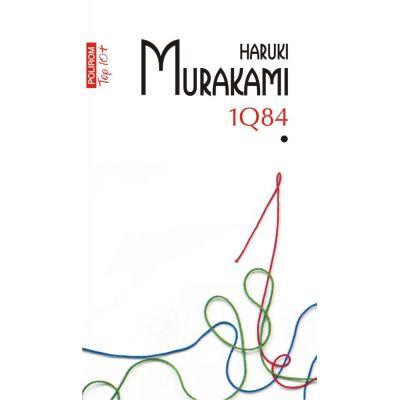 1Q84, volumul I. Editie de buzunarI - Haruki Murakami