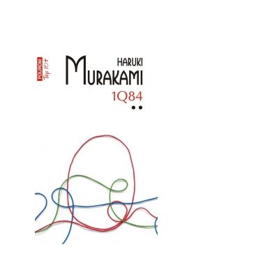 1Q84. Volumul II. Editie de buzunar - Haruki Murakami