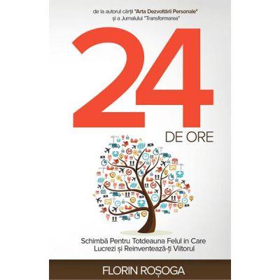 24 de ore - Florin Rosoga