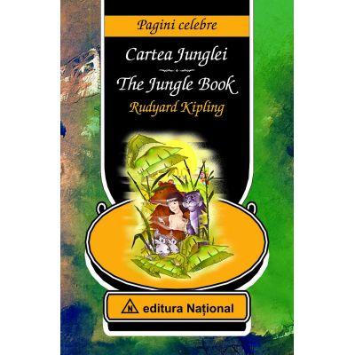 Cartea Junglei. The Jungle Book. Editie bilingva romana-engleza - Rudyard Kipling
