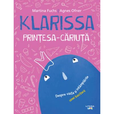 Klarissa, Printesa-Cariuta - Martina Fuchs, Agnes Ofner