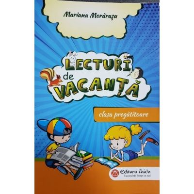 Lecturi de vacanta. Clasa pregatitoare - Mariana Morarasu