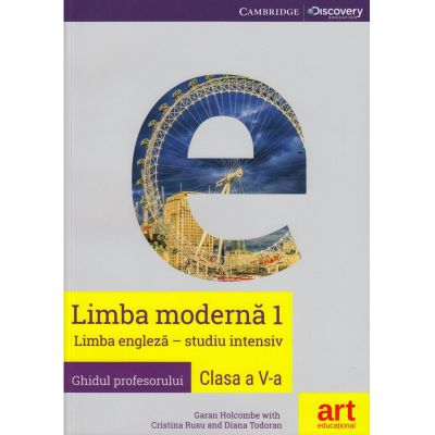 Limba engleza (studiu intensiv). Clasa a V-a. Ghidul profesorului (Teacher's book). Eyes Open Level 1, Teacher's Book - Garan Holcombe, Cristina Rusu, Diana Todoran