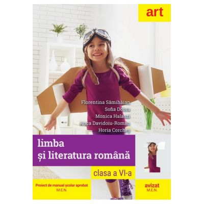 Limba si literatura romana pentru clasa a VI-a - Florentina Samihaian