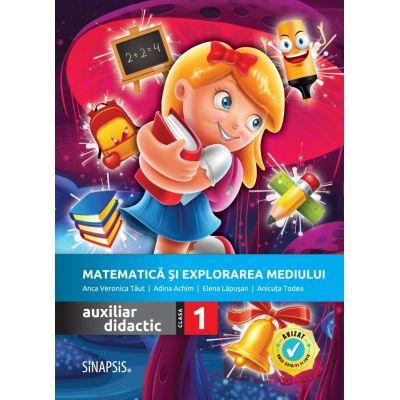 Matematica si explorarea mediului. Auxiliar didactic pentru clasa a I-a - Anca Veronica Taut, Anicuta Todea, Adina Achim, Elena Lapusan