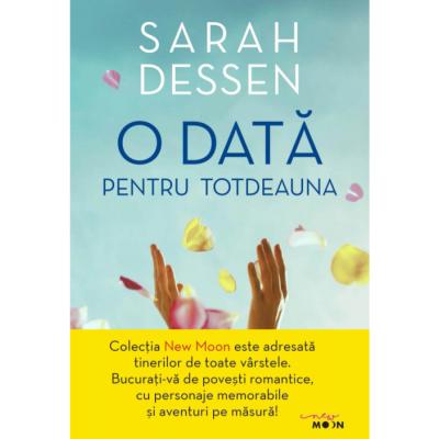 O data pentru totdeauna - Sarah Dessen