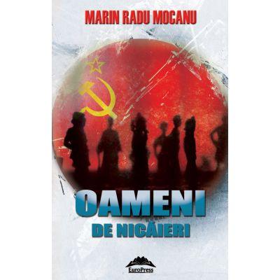 Oameni de nicaieri - Marin Radu Mocanu