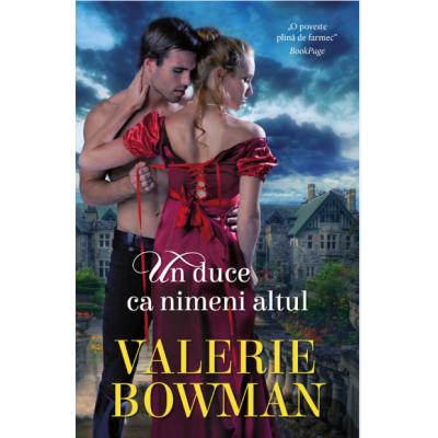Un duce ca nimeni altul - Valerie Bowman
