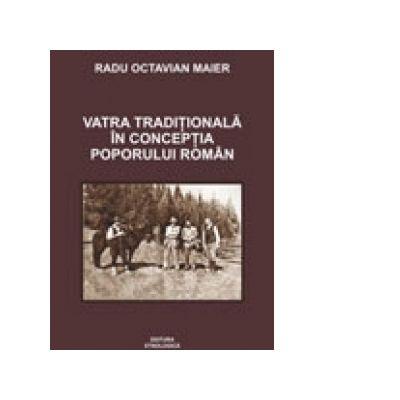 Vatra traditionala in conceptia poporului roman - Radu Maier