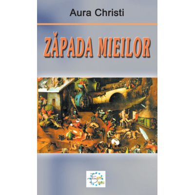 Zapada mieilor - Aura Christi
