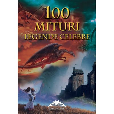 100 Mituri si legende celebre - Tatiana Muravieva