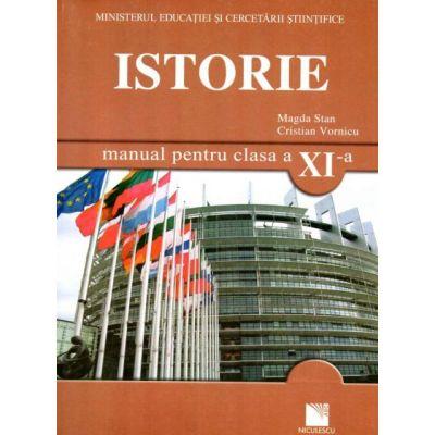 ISTORIE. Manual pentru clasa a XI-a - Magda Stan