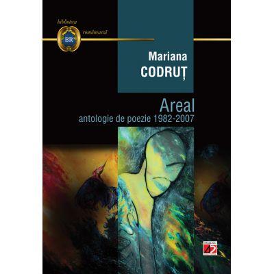 Areal: antologie de poezie 1982-2007 - Mariana Codrut