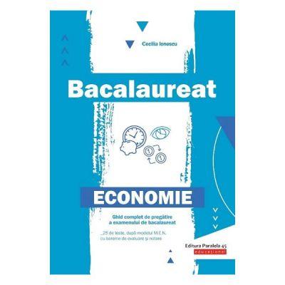 Bacalaureat Economie 2020. Ghid de pregatire. 25 de teste cu bareme de evaluare si notare - Cecilia Ionescu
