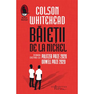 Baietii de la Nickel - Colson Whitehead