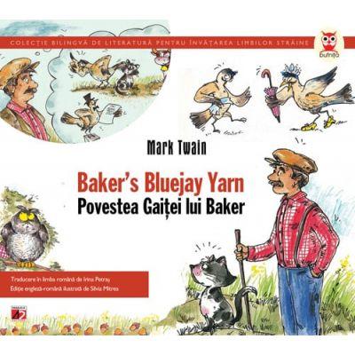 Baker`S Bluejay Yarn / Povestea Gaitei lui Baker - Mark Twain