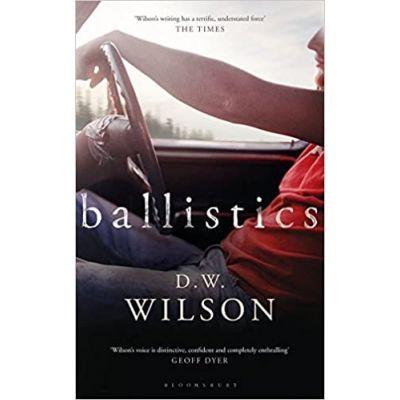 Ballistics - D. W. Wilson