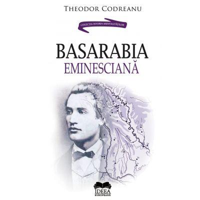 Basarabia Eminesciana - Theodor Codreanu