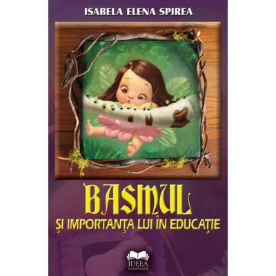 Basmul si importanta lui in educatie - Isabela Spirea