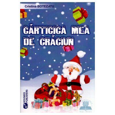 Carticica mea de Craciun - Cristina Botezatu