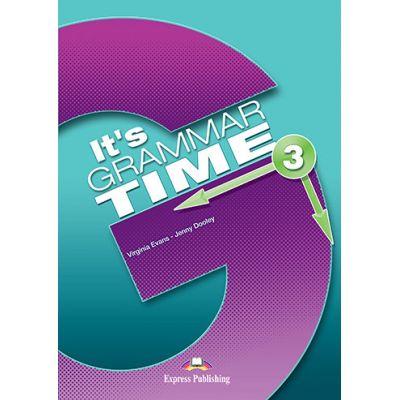 Curs de gramatica limba engleza It's Grammar Time 3 Manualul elevului cu Digibook App - Jenny Dooley, Virginia Evans
