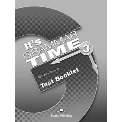 Curs de gramatica limba engleza It's Grammar Time 3 Teste - Jenny Dooley, Virginia Evans