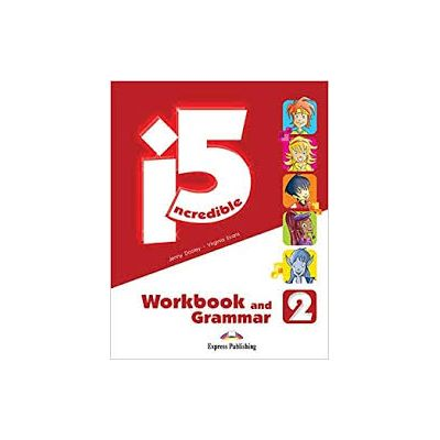 Curs engleza Incredible 5 2 Caiet si Gramatica, cu Digibook App.- Jenny Dooley, Virginia Evans
