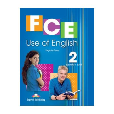 Curs limba engleza FCE Use of English 2 Student's Book with Digibooks App - Virginia Evans