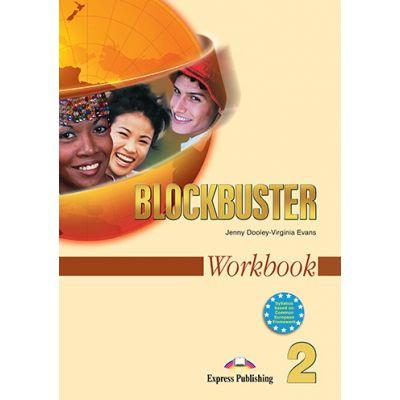 Curs limba engleza Blockbuster 2 Caietul elevului - Jenny Dooley, Virginia Evans