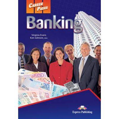 Curs limba engleza Career Paths Banking Manualul elevului si Cross-Platform App - Virginia Evans
