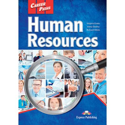 Curs limba engleza Career Paths Human Resources Student's Book with Cross-Platform Application - Virginia Evans, Jenny Dooley, Richard White